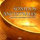 Cd Sonidos Ancestrales