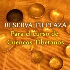 Reserva curso madrid cuencos tibetanos