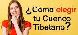 Cómo elegir tu Cuenco Tibetano